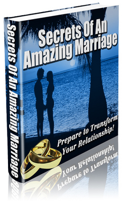 Product picture Secrets of an amazing marriage