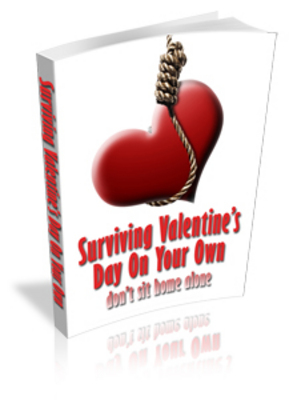 Product picture Surviving Valetines Day On Your Own